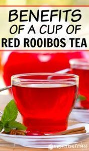 The health benefits of Red Rooibos Tea