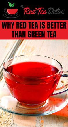 Why is Red Tea better than green tea