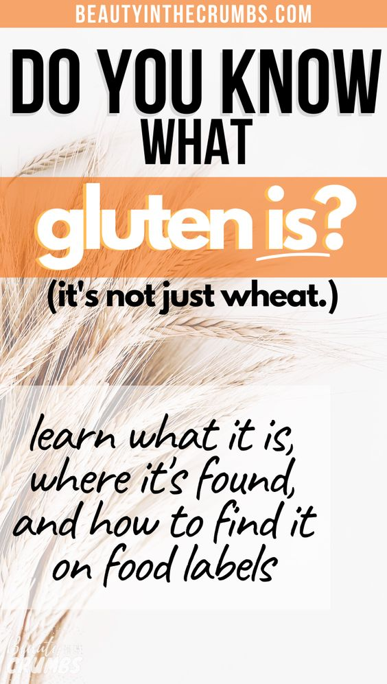 What is Gluten, all ablut Gluten
