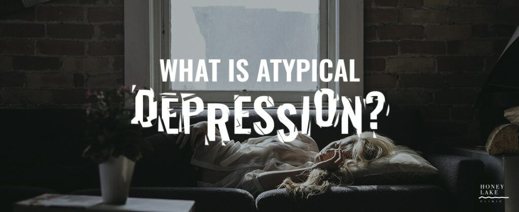 Depression: the facts - Atypical
