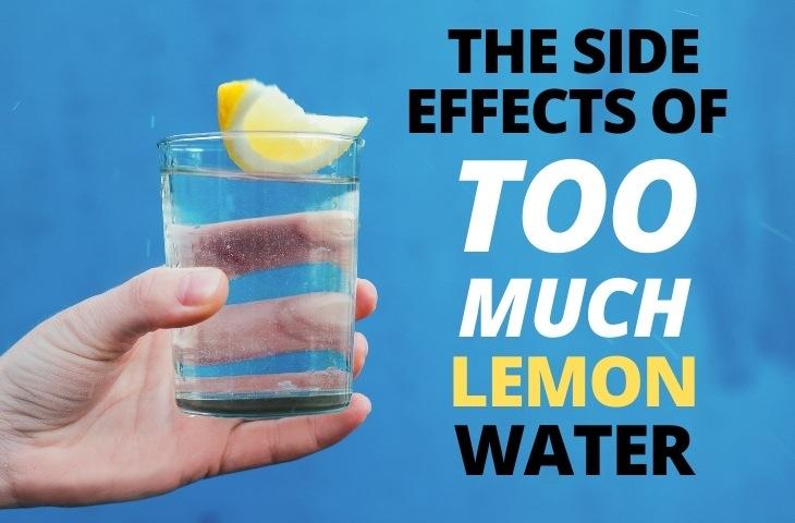 The Benefits of Lemon Water - Lemon Water Side Effects